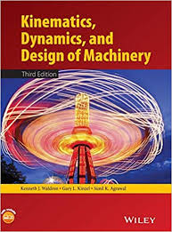 <b>Kinematics</b>, Dynamics, and Design of Machinery: Kenneth J ...