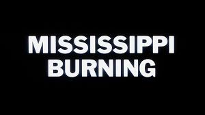 review mississippi burning bd screen caps movieman s guide to the movie director alan parker s mississippi burning