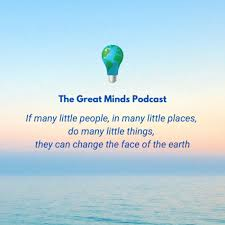 The Great Minds Podcast