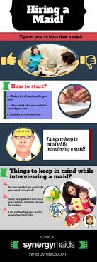 tips on how to interview a maid ly tips on how to interview a maid infographic