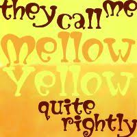 Image result for mellow yellow