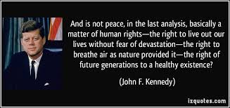 Image result for best photo president john f kennedy and peace speech
