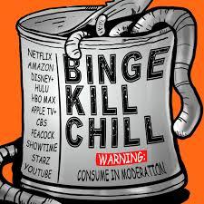 Binge Kill Chill - A Netflix Podcast