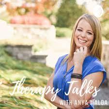 Therapy Talks With Anya Malda
