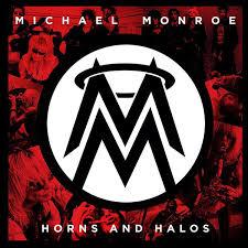 <b>Michael Monroe</b> - <b>Horns</b> and Halos album cover | Facebook