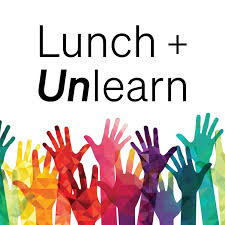 Lunch and Unlearn