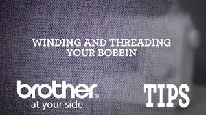 Brother Video Tip: Winding and <b>Threading</b> Your <b>Bobbin</b> - YouTube