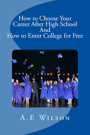 cheap how to choose a career how to choose a career deals on get quotations · how to choose your career after high school and to enter college for