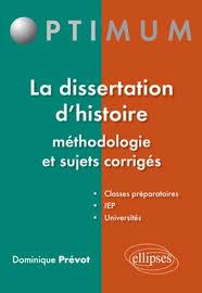 La dissertation d     histoire m  thodologie et sujets corrig  s     Editions Ellipses