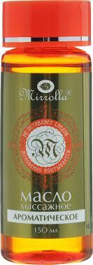<b>Масло массажное</b> Mirrolla <b>Ароматическое</b>, 150 мл — купить в ...