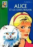 &#39;Alice et les chats persans&#39; par &#39;<b>Caroline Quine</b>&#39; échange livre d&#39; - YY160