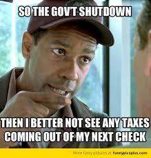 Government Shutdown | Funny Pictures via Relatably.com