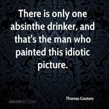 Absinthe Quotes - Page 1 | QuoteHD