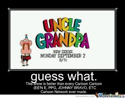 Uncle Grandpa by recyclebin - Meme Center via Relatably.com