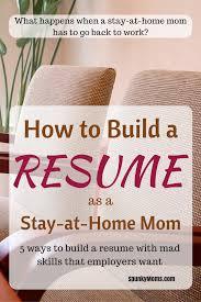 how to build a resume if you re a sahm spunky moms