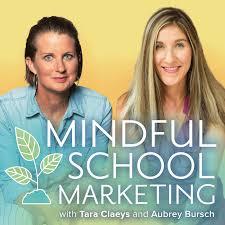Mindful School Marketing