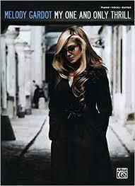 <b>Melody Gardot</b> - <b>My</b> One and Only Thrill Paperback – Feb. 1 2010