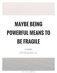 Image result for fragile quotations
