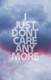 Not Caring Quotes. QuotesGram