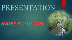 water pollution ppt water pollution ppt