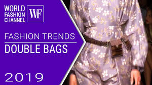 <b>Double</b> bags | <b>Fashion</b> trends spring-summer <b>2019</b> - YouTube