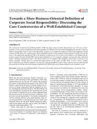 towards a more business oriented definition of corporate social towards a more business oriented definition of corporate social responsibility discussing the core controversies of a well established concept corporate