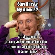 Meme Maker - Stay thirsty My friends? Are you a meme Or a guy who ... via Relatably.com