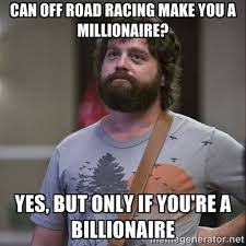 Can off road racing make you a millionaire? Yes, but only if you ... via Relatably.com