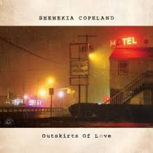 Outskirts Of Love - SHEMEKIA COPELAND