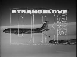dialogic cinephilia dr strangelove or how i learned to stop dr strangelove or how i learned to stop worrying and love the bomb usa uk stanley kubrick 1964