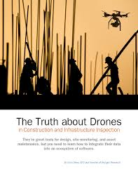 essay the truth about drones in construction and infrastructure essay automated infrastructure alerting passivetotal the truth about drones in construction and infrastructure