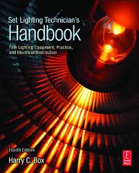 Set Lighting Technician's Handbook, 4th Edition Film Lighting ...