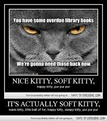 It's actually Soft Kitty, - Taste of Awesome via Relatably.com