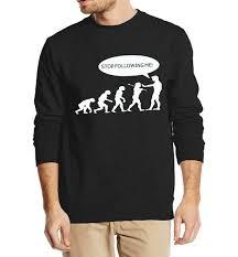 Evolution Sweatshirt <b>Stop Following Me Caveman</b> Autumn Winter ...