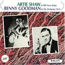 Artie Shaw & His New Music/Benny Goodman & His Orchestra 1935