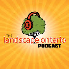 The Landscape Ontario Podcast