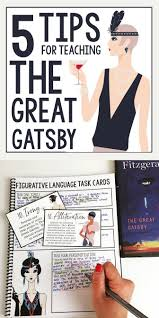 unit plan teaching the great gatsby and the american dream 5 tips for teaching the great gatsby f scott fitzgerald middle and high
