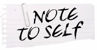 Image result for pictures of notes to self