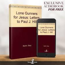 Lone Gunners for Jesus – Reconstructionist Radio (Audiobook)