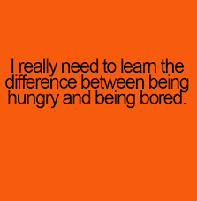 Hungry and Being Bored I really need to learn the... via Relatably.com