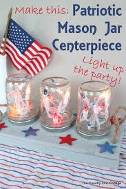 patriotic mason jar centerpiece for the fourth of july make this centerpiece and light blue mason jar string lights