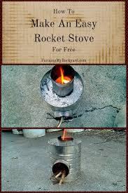 how to make an easy rocket stove for farming my backyard how to make an easy rocket stove for