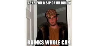 brisk-iced-tea-scumbag-steve.jpg via Relatably.com