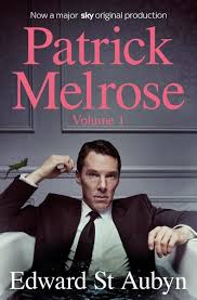 <b>Patrick Melrose Volume 1</b> by Edward St <b>Aubyn</b>