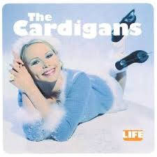 Issue #80: <b>Life</b> by The <b>Cardigans</b> – Off Your Radar