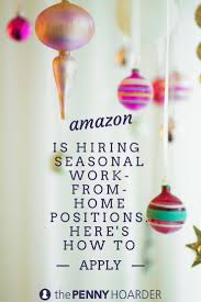 best ideas about online work from home online the holidays are coming and amazon is gearing up for it the online