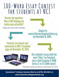 word essay contest for students at nci new college institute 100 word essay contest for students at nci
