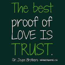 Picture Quote about love and trust - Inspirational Quotes about ... via Relatably.com