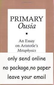 essay on aristotle s metaphysics   essay topicsprimary ousia an essay on aristotle s metaphysics z and h
