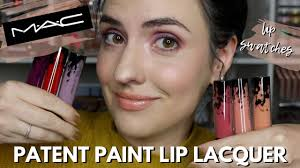 <b>MAC</b> Patent Paint Lip Lacquers | Lip Swatches + Review - YouTube